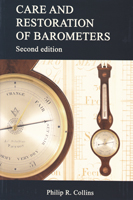 Care and Restoration of Barometers Second Edition